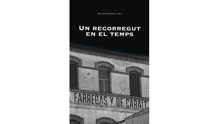 'Un recorregut en el temps', de Guifré Tarragó i Mir