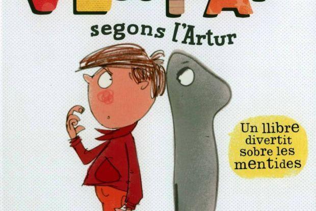 """""""La veritat segons l'Artur"""", de Tim Hopgood"""