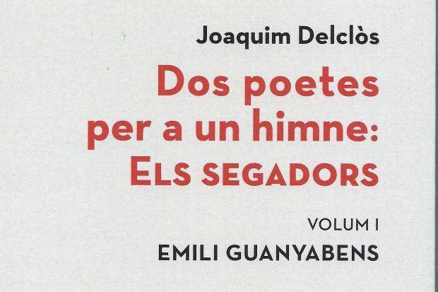 """""""Dos poetes per a un himne. Els Segadors"""""""